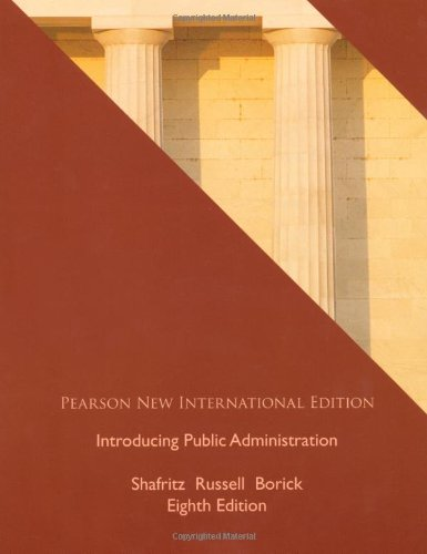 Introducing Public Administration: New International Edition, 8e pdf