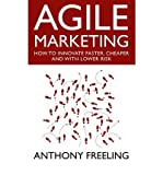 img - for [ Agile Marketing [ AGILE MARKETING BY Freeling, Anthony N S ( Author ) May-23-2011[ AGILE MARKETING [ AGILE MARKETING BY FREELING, ANTHONY N S ( AUTHOR ) MAY-23-2011 ] By Freeling, Anthony N S ( Author )May-23-2011 Hardcover book / textbook / text book