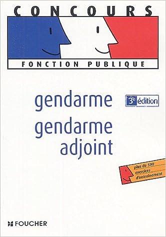 Livre GENDARME - GENDARME ADJOINT (Ancienne édition) pdf, epub