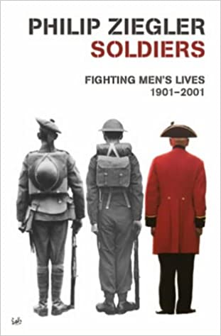 Soldiers: Fighting Men's Lives, 1901-2001: Amazon co uk