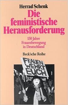 Book Die Feministische Herausforder (Becksche Schwarze Reihe)