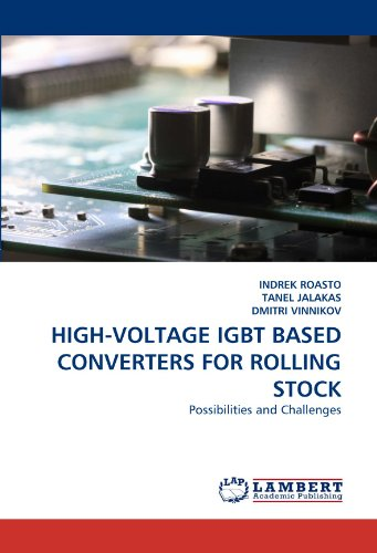 HIGH-VOLTAGE IGBT BASED CONVERTERS FOR ROLLING STOCK: Possibilities and (Stock Converter)