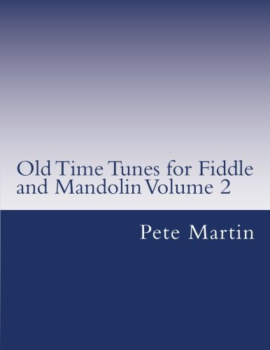 Old Time Tunes for Fiddle and Mandolin Volume - Time Mandolin Old Country