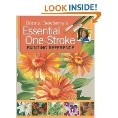 Essential One-Stroke Painting Reference (Donna Dewberry Book Paint)