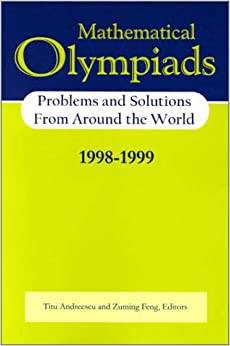 Book Mathematical Olympiads 1998–-1999: Problems and Solutions from Around the World (MAA Problem Book Series)