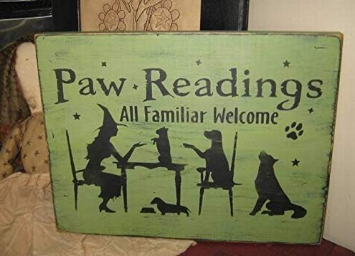 Ruskin352 Paw Readings Witch with Dog Puppies Handprinted Primitive Wood Sign Halloween Fall