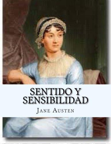 Sentido y Sensibilidad (Spanish Edition) Espanol