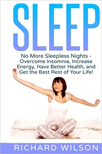 Sleep: No More Sleepless Nights