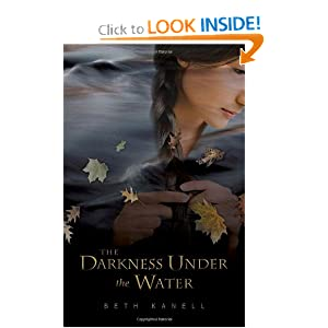Darkness Under the Water Beth Kanell