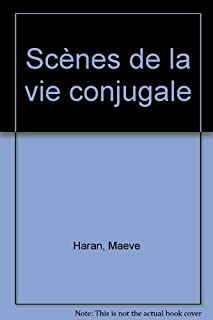 Scènes de la vie conjugale : roman, Haran, Maeve