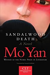 Sandalwood Death: A Novel (Chinese Literature Today Book Series)