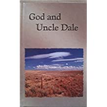 God and Uncle Dale