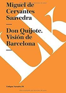 Don Quijote. Visión De Barcelona par
