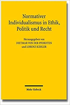 Book Normativer Individualismus in Ethik, Politik Und Recht