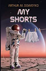 My Shorts: 13 SFF Short Stories