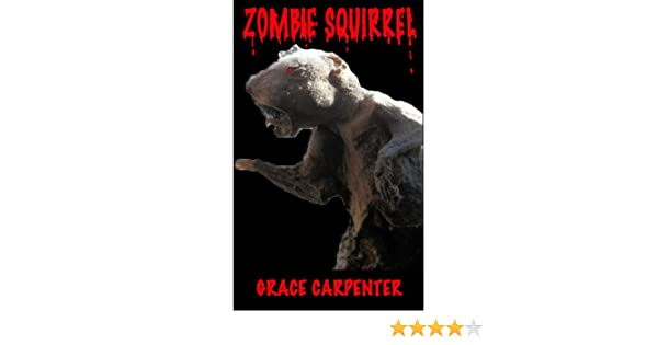 Zombie Squirrel: A Spooks Hollow Story