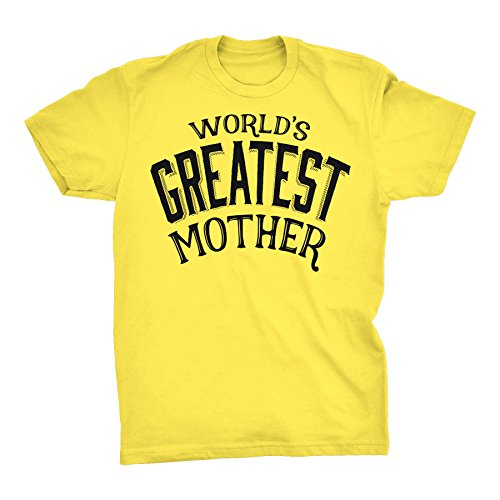 World's Greatest Mother - 001 Mother's Day Mom T-Shirt - (Mothers Day Yellow T-shirt)