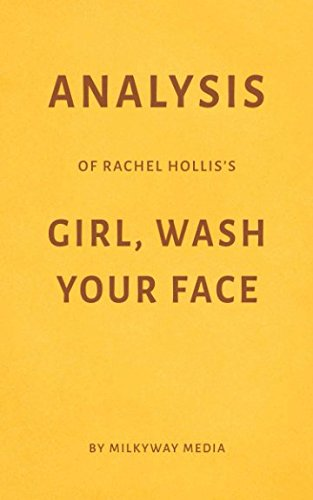 Analysis of Rachel Hollis's Girl, Wash Your Face by Milkyway Media