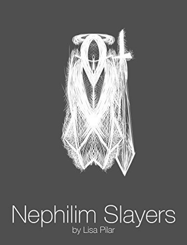Amazon.com: Nephilim Slayers eBook: Lisa Pilar: Kindle Store