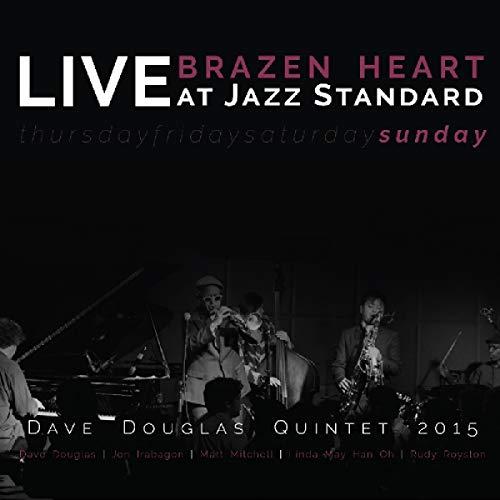 Heart Brazen - Brazen Heart Live at Jazz Standard - Sunday