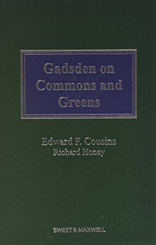 Gadsden On Commons And Greens  Property   Conveyancing Librar  By Edward F  Cousins  2012 01 10
