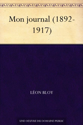 Mon journal (1892-1917) (French Edition)