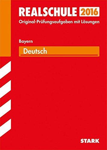 Abschlussprüfung Realschule Bayern - Deutsch