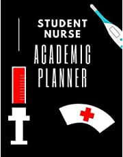 Student Nurse Academic Planner: The Ultimate 2 Year Undated Nursing Student Weekly Academic Planner: Makes A Great Gift For Student RN's LPN's to Organize Assignments due, Prioritize Papers and Clinical Times.