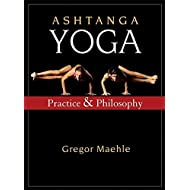 Ashtanga Yoga: Practice and Philosophy