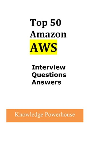 Top 50 Amazon AWS Interview Questions