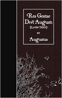 Res Gestae Divi Augusti: Latin Text