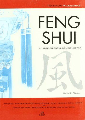 Descargar Libro Feng Shui: El Arte Oriental Del Bienestar Lucrecia Pérsico