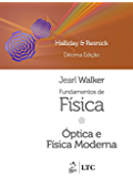 Fundamentos de Física - Vol. 4 - Óptica e Física Moderna