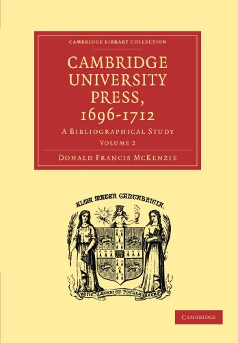 Cambridge University Press, 1696-1712: A Bibliographical Study