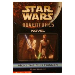 Hunt The Sun Runner ( Star Wars Adventures) - Book  of the Star Wars Legends