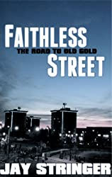 Faithless Street- The Old Gold Prequel (English Edition)