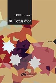 Au lotus d'or : Histoires de courtisanes par Hyeon-su Lee