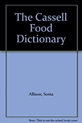 The Cassell Food Dictionary