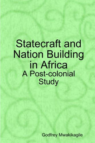 Download Statecraft and Nation Building in Africa: A Post-colonial Study pdf epub
