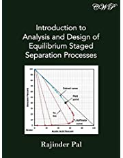 Introduction to Analysis and Design of Equilibrium Staged Separation Processes