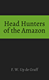 Head Hunters of the Amazon