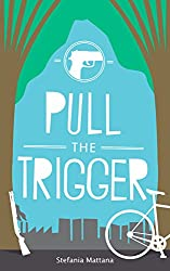 Pull The Trigger: A Chase Williams murder mystery (Chase Williams detective stories Book 2)
