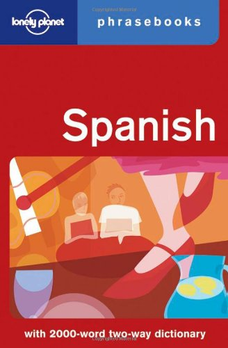 Spanish: Lonely Planet Phrasebook (English and Spanish Edition)