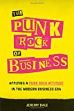 The Punk Rock of Business: Applying a Punk Rock