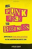 The Punk Rock of Business: Applying a Punk Rock