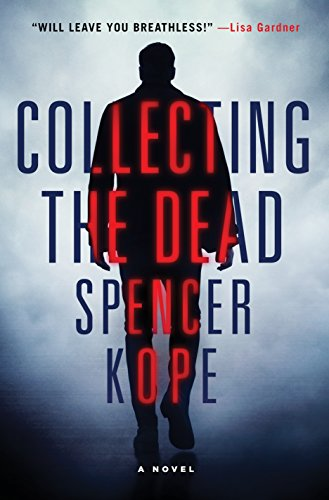 (Collecting the Dead: A Novel (Special Tracking Unit Book)