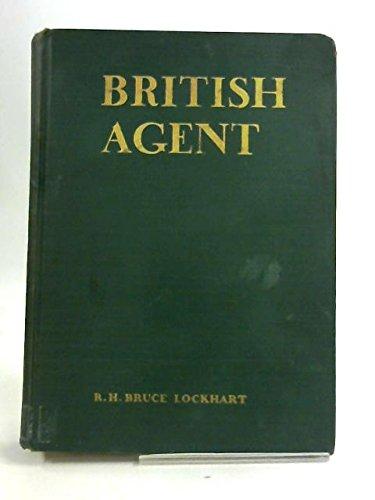 British Agent by Lockhart, R. H. Bruce