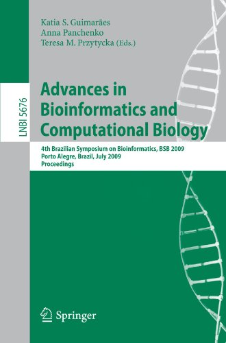 Advances In Bioinformatics And Computational Biology: 4th Brazilian Symposium On Bioinformatics, BSB 2009, Porto Alegre, Brazil, July 29-31, 2009, Proceedings (Lecture Notes In Computer Science)