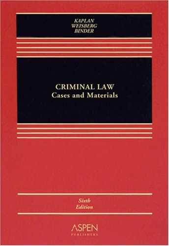 Criminal Law: Cases and Materials