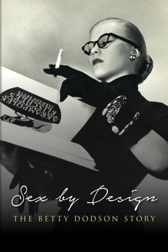 Sex by Design: The Betty Dodson Story ebook